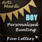 BOYS 5 Letter Personalised Bunting by Arti Mardi