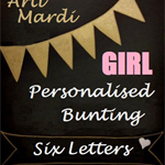 GIRLS 6 Letter Personalised Bunting by Arti Mardi