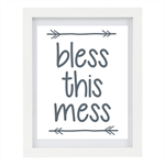 Bless This Mess, Wall Art Print, 8 x 10 Typography Print,