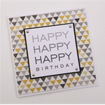 Happy Happy Happy Birthday - Handmade Card