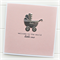 baby card pink welcome to the world little one silver pram
