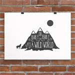 A4 Nursery Art print - Oh Baby, baby it's a wild world, Cat Stevens song quote