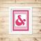 Printable Ampersand Wall Art - Pink- Digital File