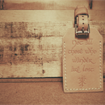 Not All Those Who Wander - Leather Luggage Tag with Address Window