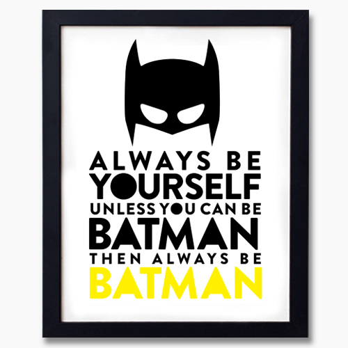 Be Batman Superhero Batman Wall Art Print Decor Baby Nursery Kid ...