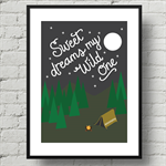 A4 Nursery Art Print Sweet dreams my Wild One - Camping in Forest Illustration