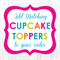 Cupcake Topper Add Ons