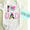 New Dad Fathers Day Baby Bodysuit All sizes Available