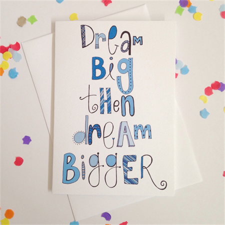 Dream Big Card. Free Post.