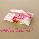 Tissue Pouches, Travel Tissue Holder, Travel Tissue case, Pink and Roses