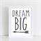 Dream Big Nursery/ Bedroom Wall Art Print - A4 Unframed