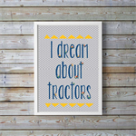 Tractors for kids quote, tractor prints, nursery gift, wall art.