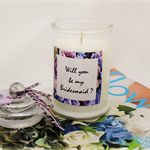 Will you be my Bridesmaid ? - Soy wax candle