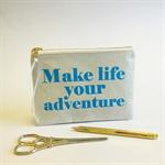 Travel bag, adventure quote,  travel accessory, quote pouch, adventure purse