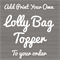 Lolly Bag Topper Add On