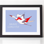 Brave Girls Fly  A4  Girl's Bedroom Print
