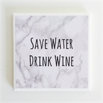 Wine Quote Coaster - 1 Marble Ceramic Tile Drink Coaster