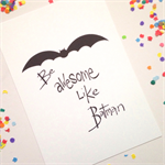 Be Like Batman Illustration Print. 