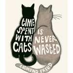 Cat Print - Cat Art - Cat Lovers Quote - Time Spent with Cats - 10cm X 15cm