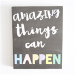 Amazing Things Can Happen wall decor Shelfie