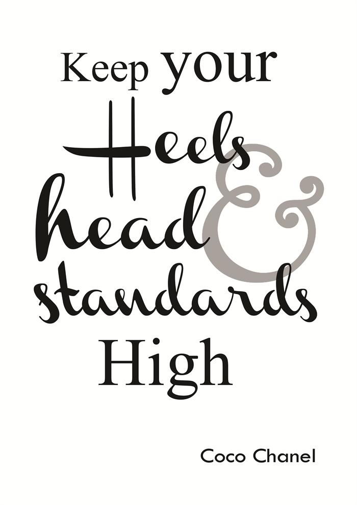 99b3c1479cda5 Keep your heels...Coco Chanel quote (grey)   Skart and Savvy Design ...