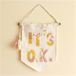 Banner - Wall Hanging - It's OK - Vintage Floral - Upcycled