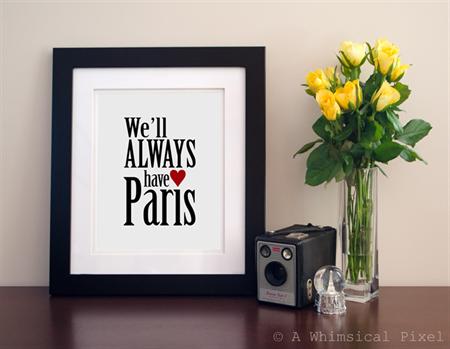 Art Print: We'll Always Have Paris