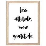 Less Attitude Print