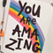 A3 You Are Amazing Illustration Print.