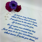 Wedding Handkerchief, Hanky - Embroidered from the Groom to the Groom's Mother.